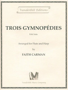 Trois Gymnopedies (for flute and harp) by Erik Satie / Faith Carman