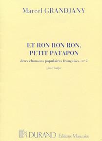 Et Ron Ron Ron, Petit Patapon by Marcel Grandjany