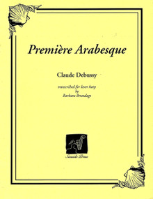Premiere Arabesque (for lever harp) by Debussy/ Brundage