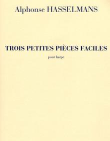 Trois Petites Pieces Faciles by Alphonse Hasselmans