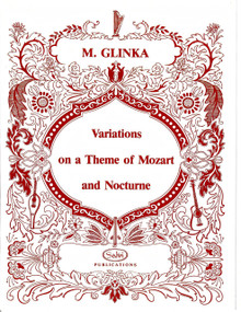 Variations on theme of Mozart and Nocturne by Glinka