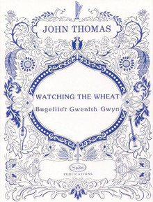 Watching the Wheat by John Thomas