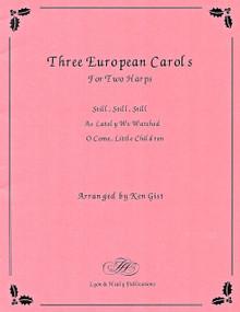 Three European Carols for Two Harps Arr. by Ken Gist