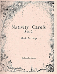 Nativity Carols Set 2 by Barbara Semmann