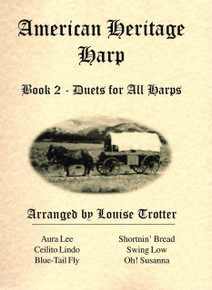 American Heritage Book 2- Duets for All Harps by Louise Trotter