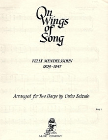 On Wings of Song (for two harps) by Mendelssohn/ Salzedo