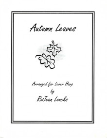 Autumn Leaves arranged by RoJean Loucks