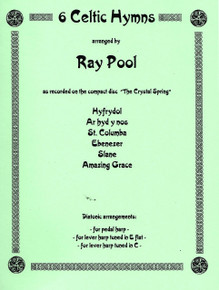 6 Celtic Hymns by Ray Pool