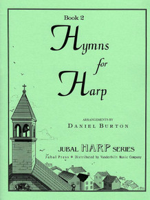 Hymns for Harp Book 2 by Daniel Burton