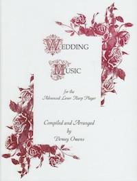 Wedding Music for Advanced Lever & Pedal by Dewey Owens