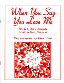 When You Say You Love Me by Scoffield / Hammond / Sylvia Woods