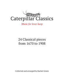 Caterpillar Classics - Music for lever harp