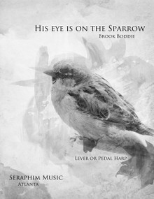 His Eye is on the Sparrow arr. by Brook Boddie