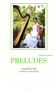 Chopin Preludes arr by Maria Luisa Rayan