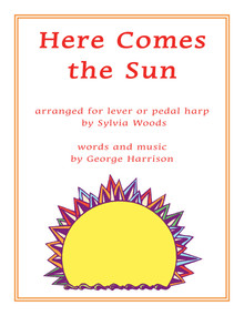 Here Comes the Sun Arr. by Sylvia Woods