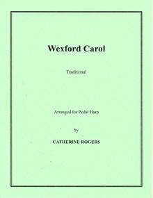 Wexford Carol Arr. Catherine Rogers