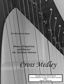Cross Medley for lever harps by Gretchen Monson - PDF Download