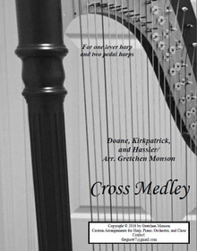 Cross Medley for Pedal and lever harps by Gretchen Monson - PDF Download