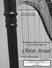 Christ Arose! for Pedal and lever harps by Gretchen Monson - PDF Download