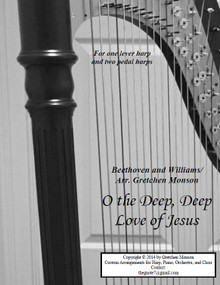 O the Deep, Deep Love of Jesus for Pedal and lever harp by Gretchen Monson - PDF Download