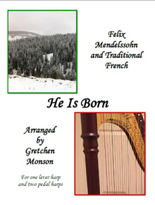 He is Born for Pedal and lever harp by Gretchen Monson - PDF Download