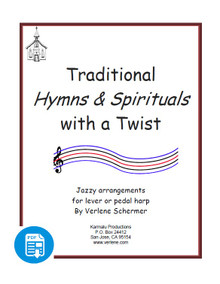 Traditional Hymns and Spirituals with a Twist by Verlene Schermer - PDF Download