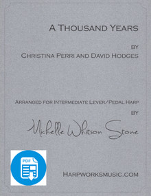 A Thousand Years (Intermediate pedal or lever) by Christina Perri/Michelle Whitson Stone - PDF Download
