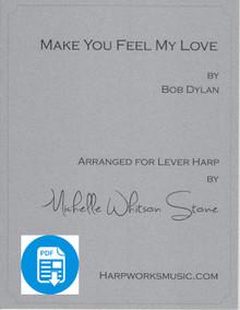 Make you Feel My Love(Intermediate Lever) by Bob Dylan / Michelle Whitson Stone - PDF Download