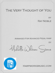The Very Thought of You (Advanced Pedal) by Ray Noble/Michelle Whitson Stone - PDF Download