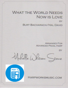 What the World Needs Now - Advanced pedal by Bacharach/David/ Michelle Whitson Stone - PDF Download
