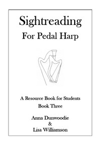 Sightreading for Harp Book Three (Pedal Harp) by Anna Dunwoodie and Lisa Williamson - PDF Download