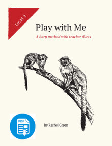 Play with Me Level Two: A harp method with teacher duets by Rachel Green - PDF Download