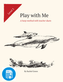 Play with Me Level Three: A harp method with teacher duets by Rachel Green - PDF Download