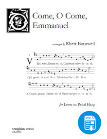 O Come, O Come, Emmanuel arranged by Rhett Barnwell - PDF Download
