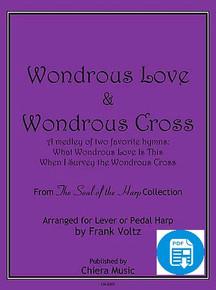 Wondrous Love and Wondrous Cross by Frank Voltz - PDF Download