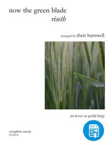 Now the Green Blade Riseth arr. by Rhett Barnwell - PDF Download.