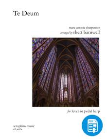 Te Deum, by Marc-Antoine Charpentier  arr. by Rhett Barnwell - PDF Download.