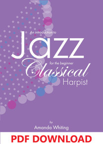 An Introduction to Jazz for the Beginner Classical Harpist by Amanda Whiting - PDF Download