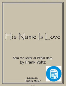 His Name is Love by Frank Voltz - PDF Download