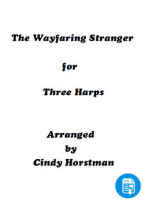 The Wayfaring Stranger for 3 Harps (Harp Part 3) arr. by Cindy Horstman PDF Download