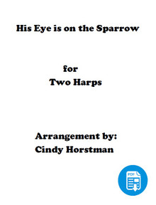 His Eye is on the Sparrow for 2 Harps arr. by Cindy Horstman PDF Download