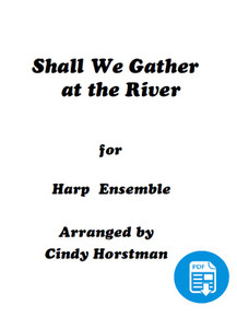 Shall We Gather at the River for 2 Harps arr. by Cindy Horstman PDF Download