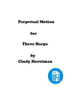 Perpetual Motion for 3 Harps (Harp Part 1) by Cindy Horstman PDF Download