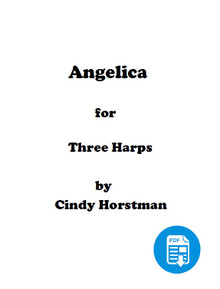 Angelica for 3 Harps (Harp Part 2) by Cindy Horstman PDF Download