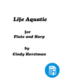 Life Aquatic for Harp and Flute (Flute Part) by Cindy Horstman PDF Download