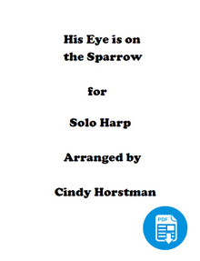 HIs Eye is on the Sparrow arr. by Cindy Horstman PDF Download