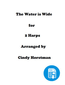 The Water is Wide for 2 Harps (Harp Part 2) arr. by Cindy Horstman PDF Download