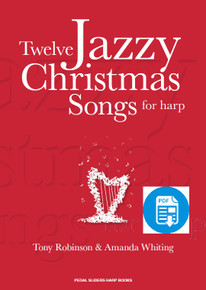 Twelve Jazzy Christmas Songs for Harp by Amanda Whiting - PDF Download