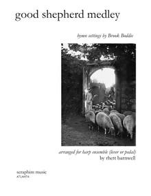 Good Shepherd Medley for Harp Ensemble arr. by Rhett Barnwell