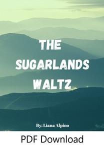 The Sugarlands Waltz by Liana Alpino - PDF Download
